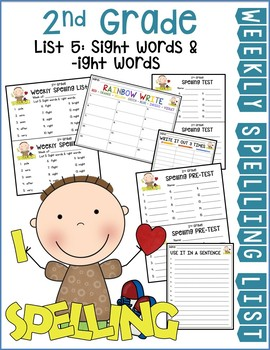 Weekly Spelling Lists 2nd Gr List 5 (Sight words & -ight words)