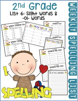 Weekly Spelling Lists 2nd Gr List 6 (Sight words & -ol- words)