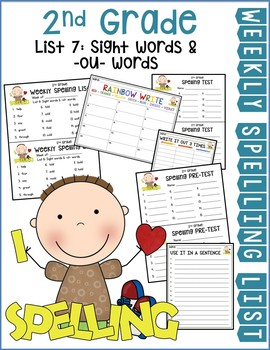 Weekly Spelling Lists 2nd Gr List 7 (Sight words & -ou- words)