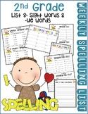 Weekly Spelling Lists 2nd Gr List 8 (Sight words & -ue- words)