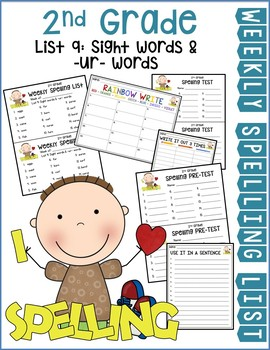 Weekly Spelling Lists 2nd Gr List 9 (Sight words & -ur- words)