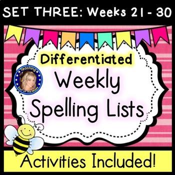 Weekly Spelling Lists - Differentiated - Set THREE Weeks 21 - 30
