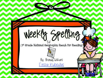 Weekly Spelling Lists {National Geographic Reach for Reading 1st Grade}