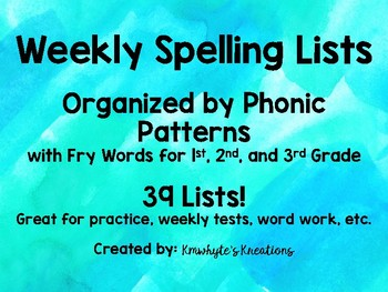 Weekly Spelling Lists -- Organized by Phonic Patterns