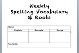 Weekly Spelling Vocabulary & Root Word Practice
