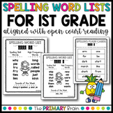 Weekly Spelling Word Lists for First Grade - Aligned with Open Court Sequence