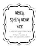 Weekly Spelling Words Pack