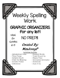 Spelling Graphic Organizers for any list! No Prep!