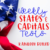 Weekly States and Capitals Test  - US Geography