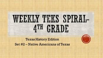 Weekly TEKS Spiral Set #2 - Texas Native Americans