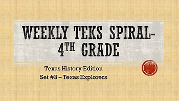 Weekly TEKS Sprial - Set #3 Texas Explorers