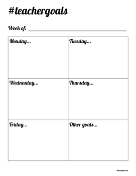 Weekly Teacher Goals