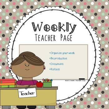 Weekly Teacher Page - A Tool for Organizing Your Week