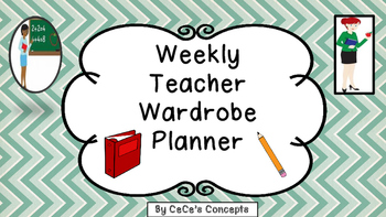 Weekly Teacher Wardrobe Planner