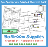 Bathroom Supplies Adapted Thematic Pack