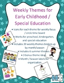 Weekly Themes for Early Childhood and Special Education