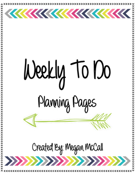 Weekly To Do Planning Pages (from Teacher Binder Bundle)