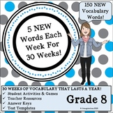 Weekly Vocab That Lasts a Year - 8th Grade!
