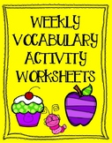 Weekly Vocabulary Activity Worksheets