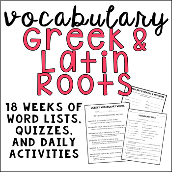 Weekly Vocabulary- Greek & Latin Roots