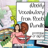 Weekly Vocabulary Roots Bundle (distance learning option)
