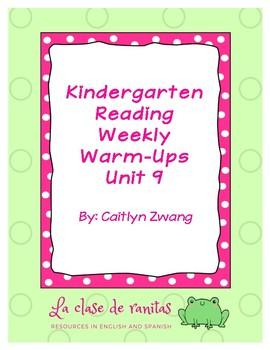 Kindergarten Reading Weekly Warm-Ups Unit 9