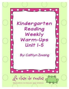 Kindergarten Reading Weekly Warm-Ups Units 1-5