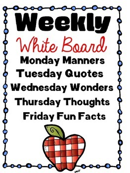 Weekly White Board