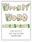 Weekly Word Assessments:  Phonics Mini Tests
