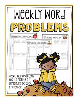 Weekly Word Problems for September, October, and November