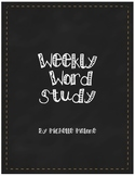 Vocabulary/Spelling:  Weekly Word Study