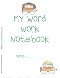 Weekly Word Work Notebook