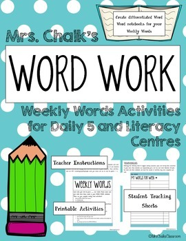 Word Work Daily 5 - Weekly Words Program for Literacy Centers