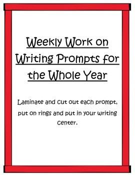 Weekly Work on Writing Prompts for the Whole Year