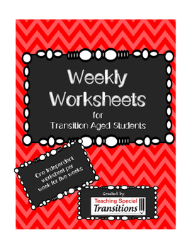 Weekly Worksheets for Transition Aged Students