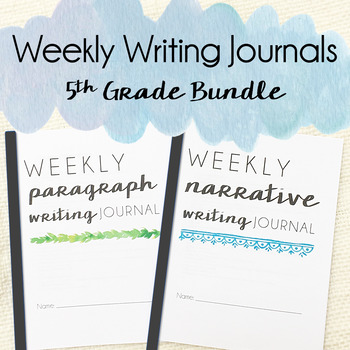 Weekly Writing Journals -  5th Grade BUNDLE