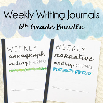 Weekly Writing Journals -  6th Grade BUNDLE