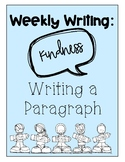 Weekly Writing - Kindness - Updated!
