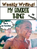 Weekly Writing: My Favorite Things