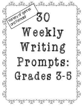 Weekly Writing Prompts Grades 3-5