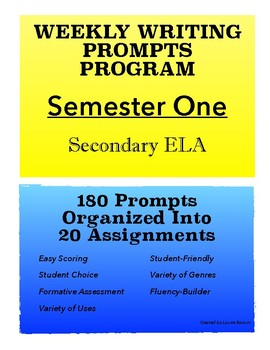 Weekly Writing Prompts Program Semester One; Journal Prompts; Secondary ELA
