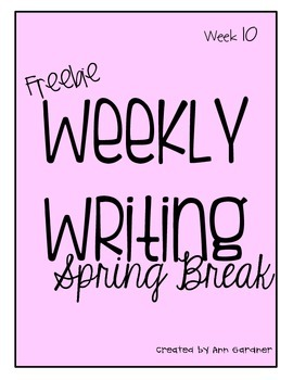 Weekly Writing Topic - Spring Break!