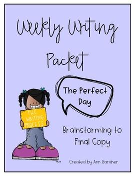 Weekly Writing - The Perfect Day... - Week Eight - Freebie!