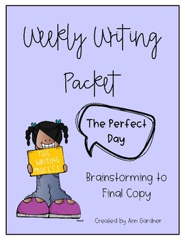 Weekly Writing - The Perfect Day...