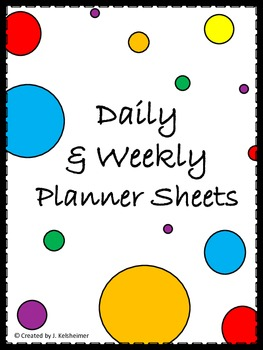 Weekly and Daily Planner Sheets