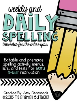 Weekly and Daily Spelling Word Study Templates for the Ent