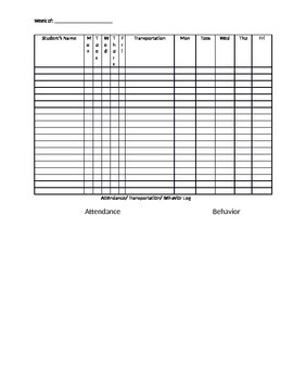 Weekly log for attendance, transportation, and behavior