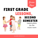 Music Lesson Plans for First Grade {Second Semester}