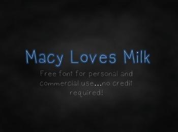 MacyLovesMilk Font {Freebie}