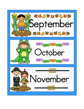 Weeks and Months and Center Signs OH MY!